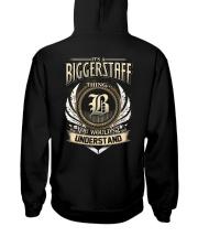 B-I-G-G-E-R-S-T-A-F-F k1 Hooded Sweatshirt back