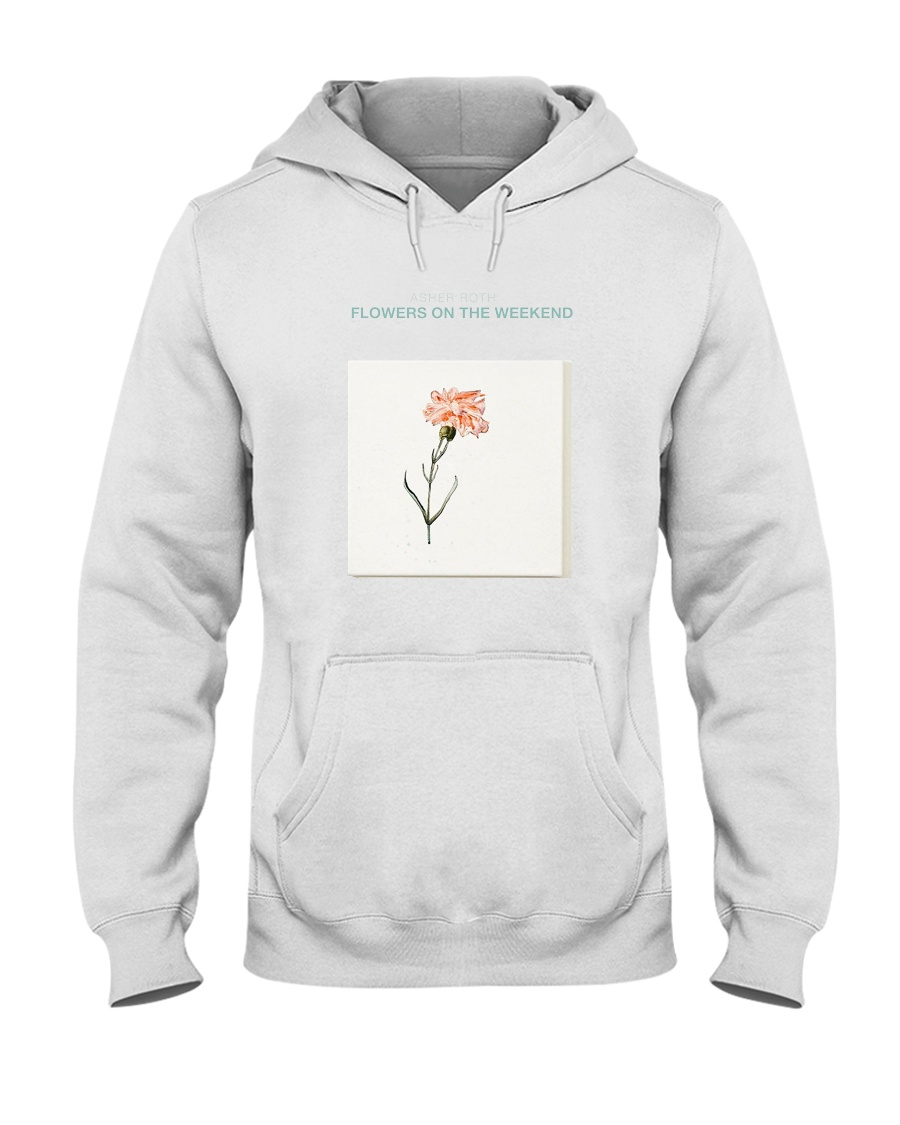 Flowers On The Weekend Asher Roth T shirt Hooded Sweatshirt
