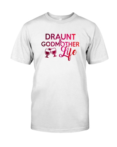 DRAUNT AND GODMOTHER LIFE - LIMITED EDITION