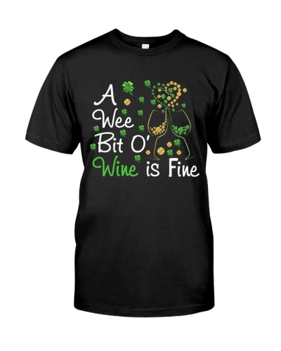 PATRICK'S DAY - WINE IS FINE - LIMITED EDITION