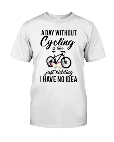 A DAY WITHOUT CYCLING - LIMITED EDITION