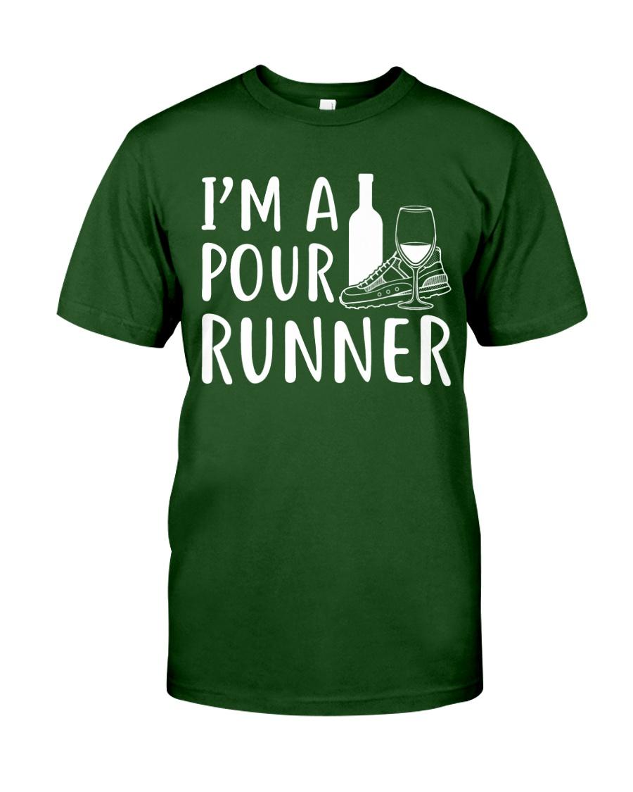 I'M A POUR RUNNER - RUNNING SHIRTS Classic T-Shirt
