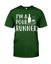I'M A POUR RUNNER - RUNNING SHIRTS Classic T-Shirt front