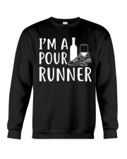 I'M A POUR RUNNER - RUNNING SHIRTS Crewneck Sweatshirt thumbnail