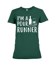 I'M A POUR RUNNER - RUNNING SHIRTS Premium Fit Ladies Tee front