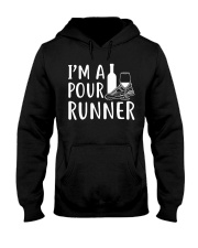 I'M A POUR RUNNER - RUNNING SHIRTS Hooded Sweatshirt tile