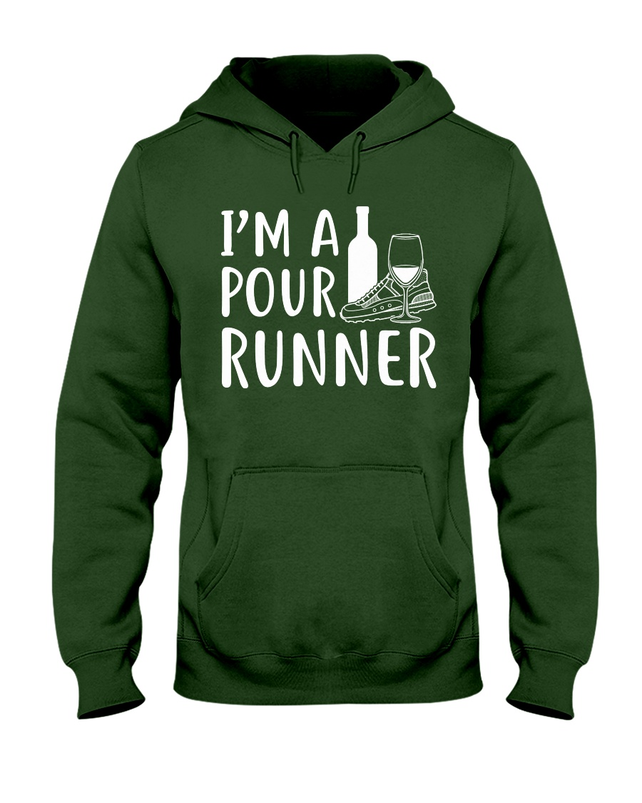 I'M A POUR RUNNER - RUNNING SHIRTS Hooded Sweatshirt