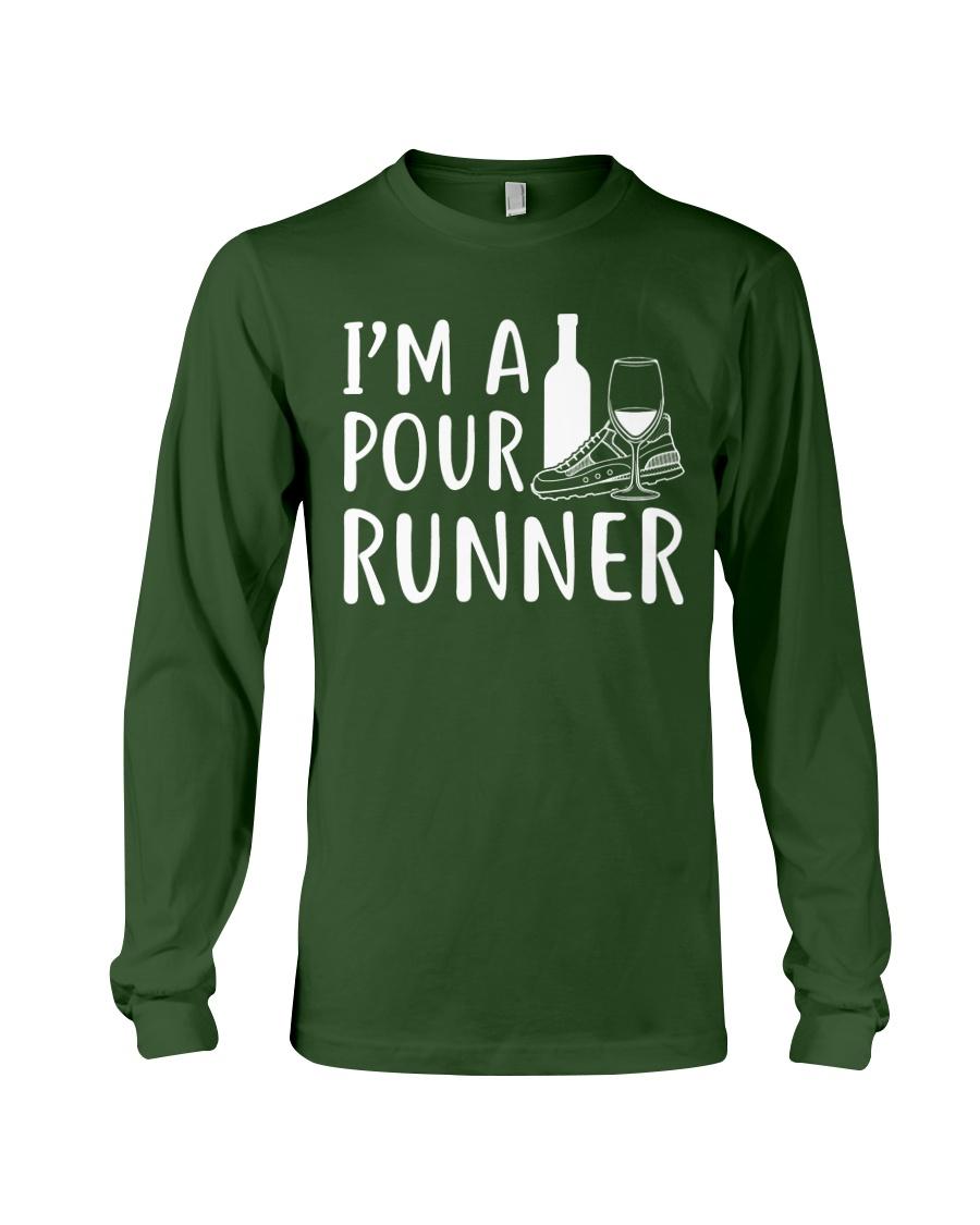 I'M A POUR RUNNER - RUNNING SHIRTS Long Sleeve Tee