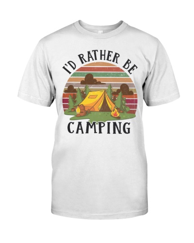 CAMPING - I'D RATHER BE - LIMITED EDITION DH