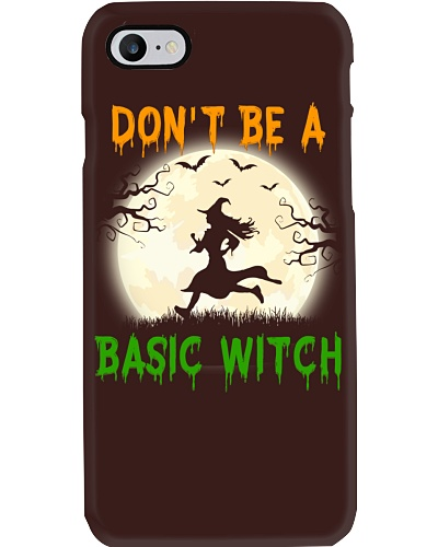 DON'T BE A BASIC WITCH - HALLOWEEN EDITION