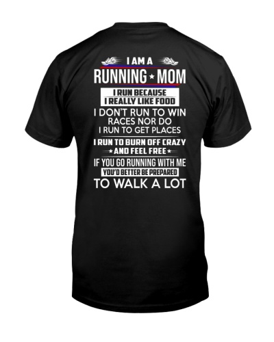 RUNNING MOM - TO WALK A LOT - LIMITED EDITION