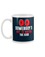 SOMEBODY'S GOT TO WATCH THE KIDS - RUNNING SHIRTS Mug back