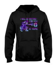 I WILL BE WAITING FOR YOU AT HOME Hooded Sweatshirt thumbnail