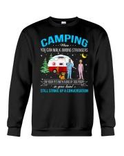 CAMPING WHEN YOU CAN WALK AMONG STRANGERS  Crewneck Sweatshirt thumbnail