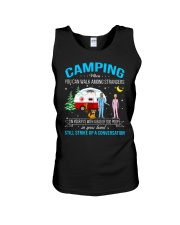 CAMPING WHEN YOU CAN WALK AMONG STRANGERS  Unisex Tank thumbnail