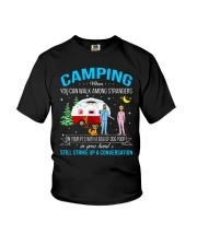 CAMPING WHEN YOU CAN WALK AMONG STRANGERS  Youth T-Shirt tile
