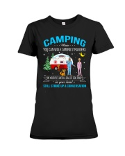 CAMPING WHEN YOU CAN WALK AMONG STRANGERS  Premium Fit Ladies Tee thumbnail