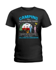 CAMPING WHEN YOU CAN WALK AMONG STRANGERS  Ladies T-Shirt thumbnail