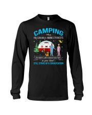 CAMPING WHEN YOU CAN WALK AMONG STRANGERS  Long Sleeve Tee thumbnail