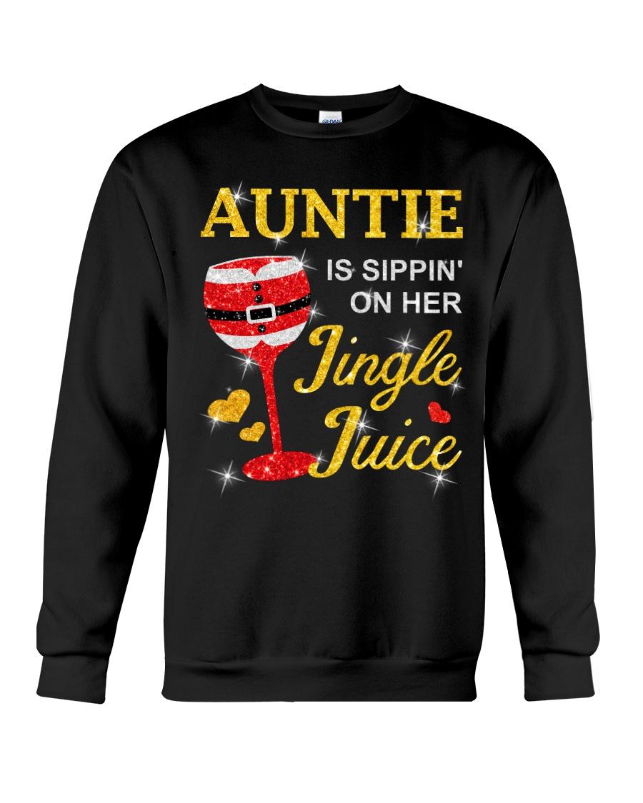 AUNTIE IS SIPPIN' ON HER JINGLE JUICE Crewneck Sweatshirt