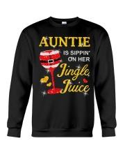 AUNTIE IS SIPPIN' ON HER JINGLE JUICE Crewneck Sweatshirt front