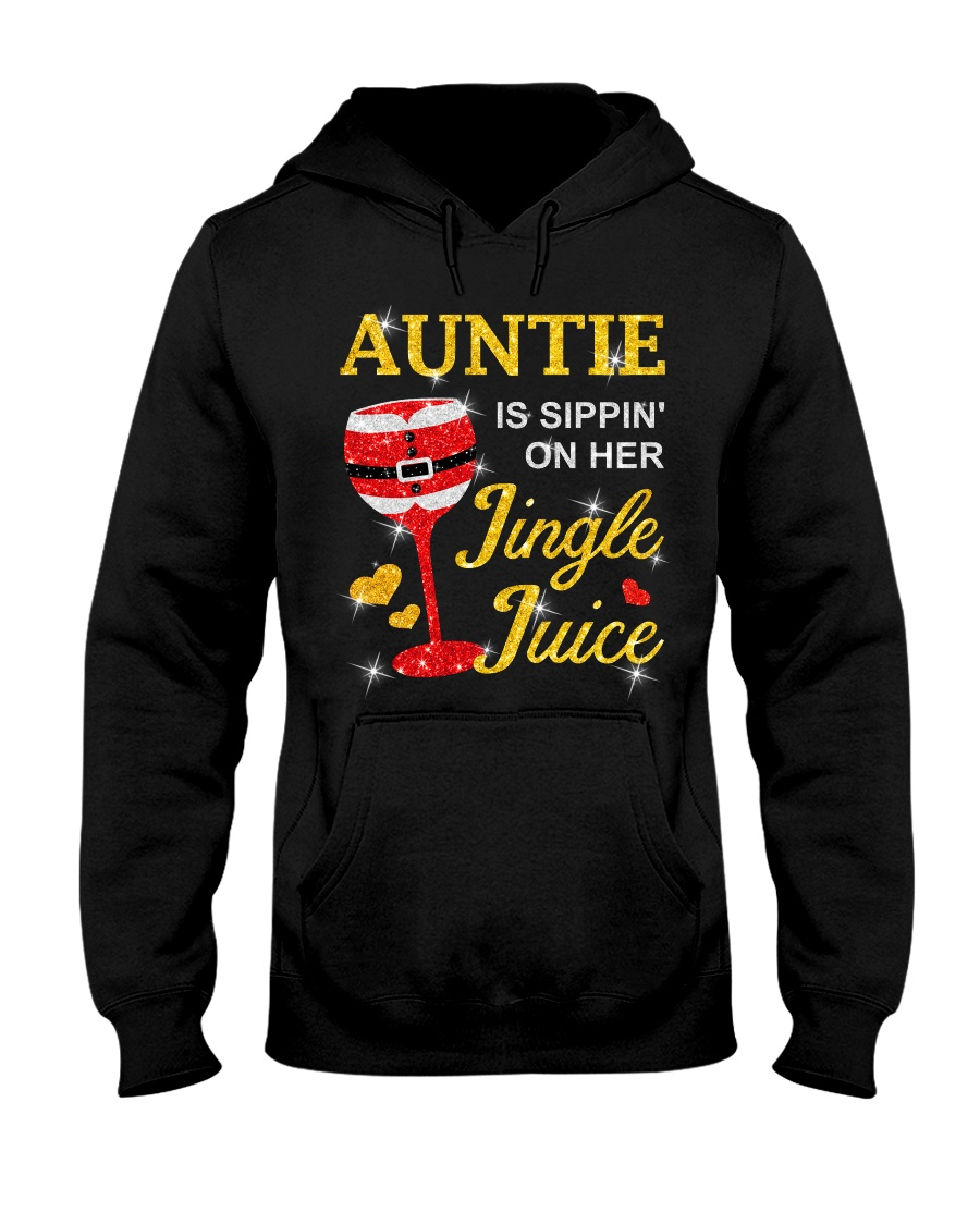 AUNTIE IS SIPPIN' ON HER JINGLE JUICE Hooded Sweatshirt