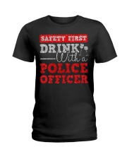 DRINK WITH POLICE OFFICER Ladies T-Shirt thumbnail