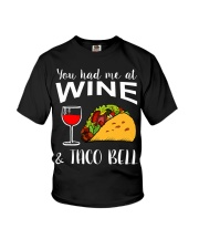 YOU HAD ME AT WINE AND TACO BELL Youth T-Shirt thumbnail
