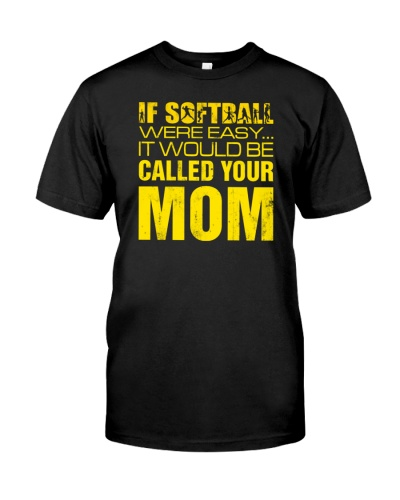 CALL YOUR MOM - SOFTBALL