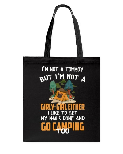 I LIKE TO GET MY NAILS DONE AND GO CAMPING TOO
