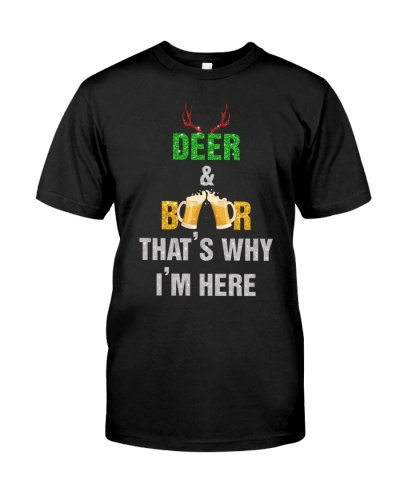 DEER AND BEER THAT'S WHY I'M HERE