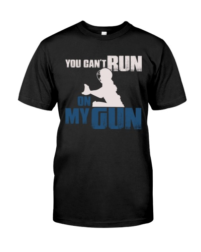 NEW YOU CAN'T RUN ON MY GUN SOFTBALL SHIRT