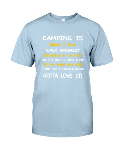 GOTTA LOVE IT - CAMPING
