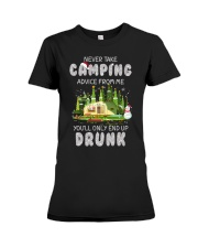 NEVER TAKE CAMPING ADVICE FROM ME  Premium Fit Ladies Tee thumbnail