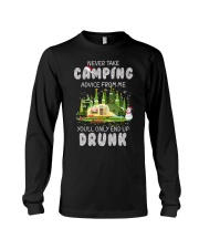 NEVER TAKE CAMPING ADVICE FROM ME  Long Sleeve Tee thumbnail