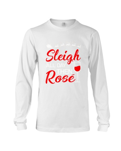 SLEIGH ALL DAY THEN ROSE - WINE