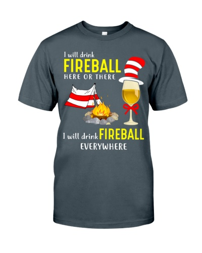 I WILL DRINK FIREBALL