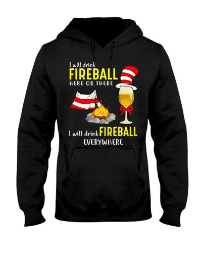 I WILL DRINK FIREBALL