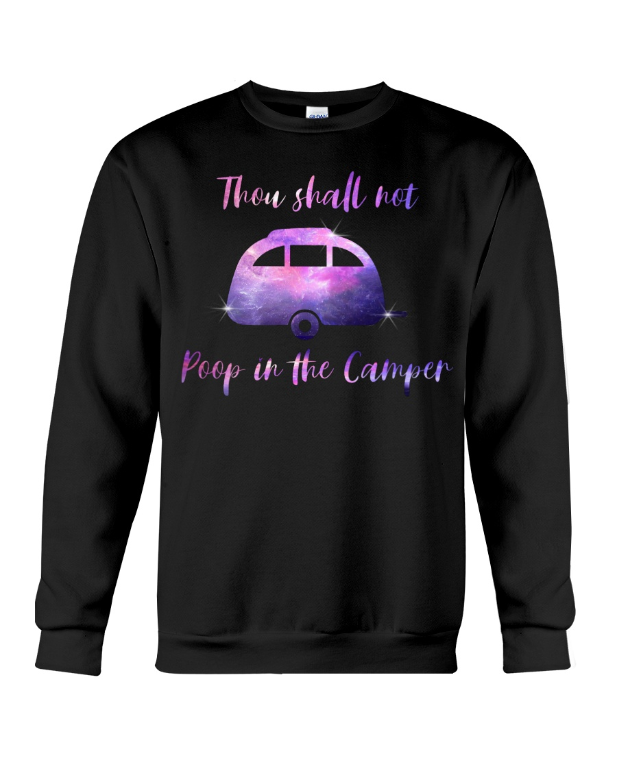 SHALL NOT POOP IN THE CAMPER Crewneck Sweatshirt