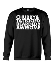 Chubby Tattooed Bearded Awesome Crewneck Sweatshirt thumbnail