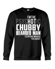PSYCHOTIC CHUBBY BEARDED MAN Crewneck Sweatshirt thumbnail
