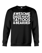 AWESOME DADS HAVE TATTOOS AND BEARDED Crewneck Sweatshirt thumbnail