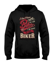 I DO HAVE MY OWN BIKER Hooded Sweatshirt thumbnail