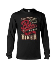 I DO HAVE MY OWN BIKER Long Sleeve Tee thumbnail