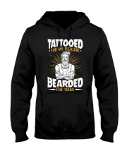 TATTOOED FOR MY PLEASURE BEARDED FOR YOURS Hooded Sweatshirt thumbnail