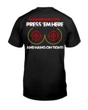 PRESS 'EM HERE AND HANG ON TIGHT Classic T-Shirt back