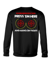 PRESS 'EM HERE AND HANG ON TIGHT Crewneck Sweatshirt thumbnail