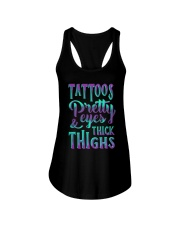 TATTOOS PRETTY EYES AND THICK THIGHS Ladies Flowy Tank thumbnail