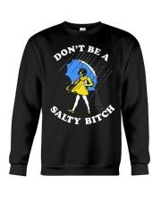 DON'T BE A SALTY BITCH Crewneck Sweatshirt thumbnail