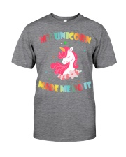MY UNICORN MADE ME DO IT Classic T-Shirt tile
